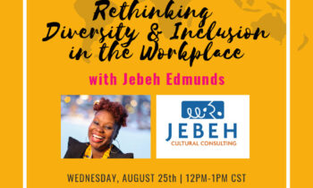 Rethinking Diversity & Inclusion in the Workplace